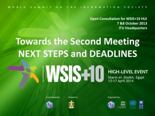 Open Consultation for WSIS+10 HLE  7 &8 October 2013 ITU Headquarters