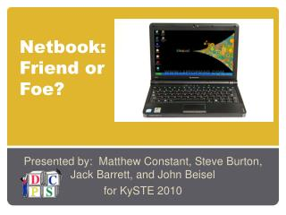 Netbook:  Friend or Foe