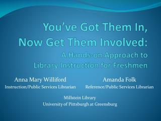 Amanda Folk Reference/Public Services Librarian