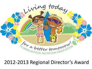2012-2013  Regional Director's  Award