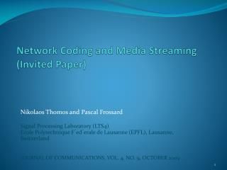 Network Coding  and  Media  Streaming (Invited Paper)