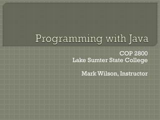 Programming with Java