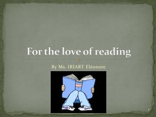 For the love of r eading