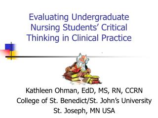 Evaluating Undergraduate Nursing Students' Critical Thinking in Clinical Practice