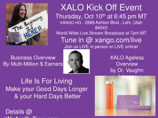 XALO Kick Off Event Thursday, Oct 10 th  at  6:45 pm MT