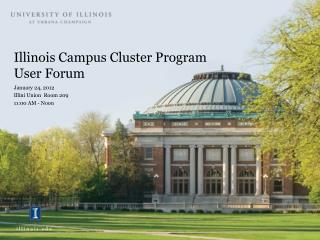 Illinois Campus Cluster Program User Forum