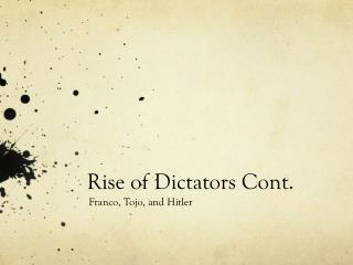 Rise of Dictators Cont.