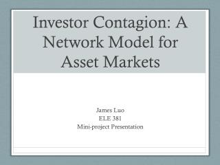Investor Contagion: A Network Model for Asset Markets