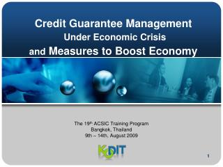 Credit Guarantee Management Under Economic Crisis  and  Measures to Boost Economy