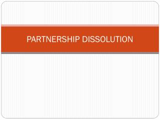 PARTNERSHIP DISSOLUTION
