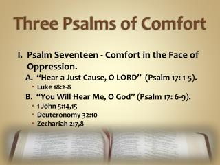Three Psalms of Comfort