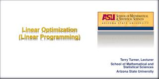Linear Optimization (Linear Programming)