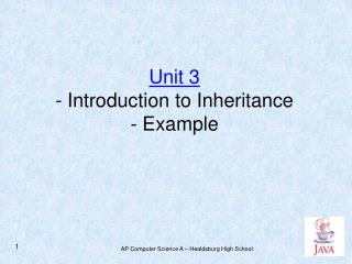 Unit 3 - Introduction to Inheritance - Example