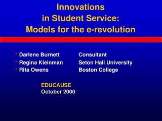 Innovations  in Student Service:  Models for the e-revolution