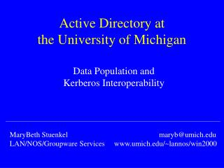 Active Directory at  the University of Michigan