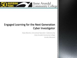 Engaged Learning for the Next Generation  Cyber Investigator