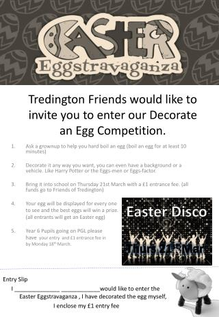 Tredington Friends would like to invite you to enter  our  Decorate  an  Egg Competition.
