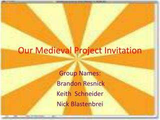 Our Medieval Project Invitation