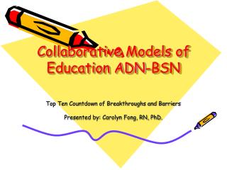 Collaborative Models of Education ADN-BSN
