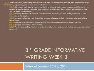 8 th  Grade Informative Writing Week 3