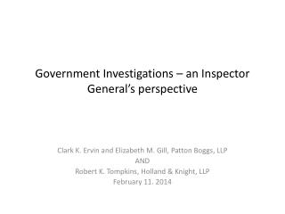 Government Investigations – an Inspector General's perspective