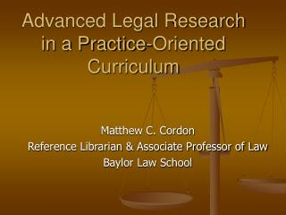 Advanced Legal Research in a Practice-Oriented Curriculum