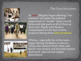 The Farm Invasions