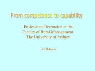 Professional formation at the  Faculty of Rural Management,  The University of Sydney
