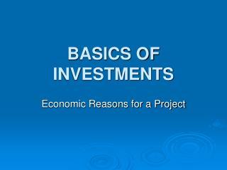 BASICS OF INVESTMENTS