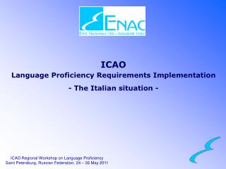 ICAO Language Proficiency Requirements Implementation - The Italian situation -
