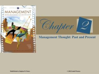 Management Thought: Past and Present