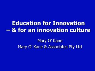 Education for Innovation  – & for an innovation culture