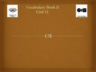Vocabulary Book II Unit 11