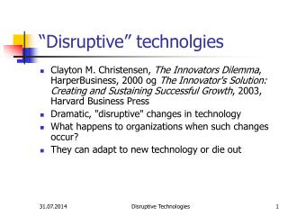 """Disruptive"" technolgies"
