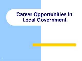 Career Opportunities in  Local Government