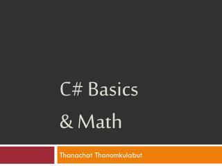 C# Basics  & Math