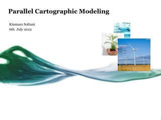 Parallel Cartographic Modeling