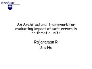 An Architectural framework for evaluating impact of soft errors in arithmetic units