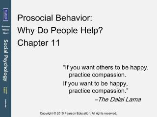 Prosocial Behavior: Why Do People Help?  Chapter 11