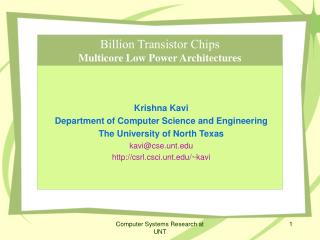 Billion Transistor Chips Multicore Low Power Architectures