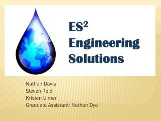Nathan Davis Steven Reid Kristen Ulmer Graduate Assistant: Nathan Dye