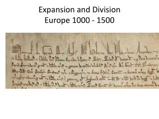 Expansion and Division Europe 1000 - 1500