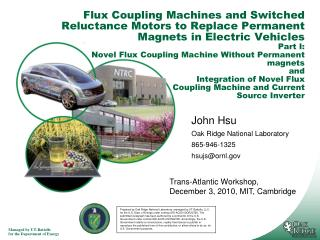 John Hsu Oak  Ridge National Laboratory 865-946-1325 hsujs@ornl