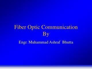 Fiber Optic Communication By