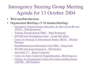 Interagency Steering Group Meeting Agenda for 13 October 2004
