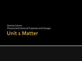 Unit 1 Matter