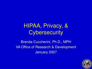 HIPAA, Privacy, & Cybersecurity