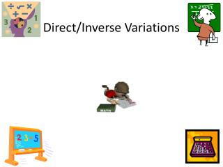 Direct/Inverse Variations