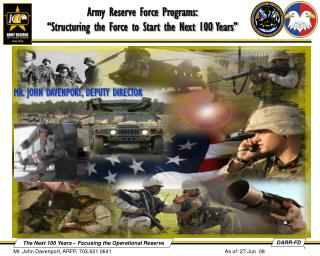 Army Reserve Force Programs:  Structuring the Force to Start the Next 100 Years