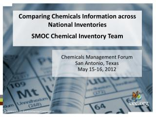 Chemicals Management Forum San Antonio, Texas  May 15-16, 2012